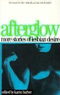 Afterglow More Stories Of Lesbian Desire