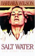 Salt Water & Other Stories