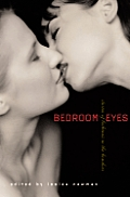 Bedroom Eyes: Stories of Lesbians in the Boudoir