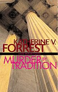 Murder by Tradition: A Kate Delafield Mystery