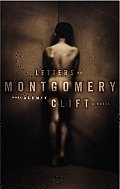 Letters To Montgomery Clift A Novel