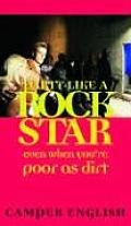 Party Like a Rockstar: Even When You're Poor as Dirt Cover