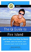Q Guide to Fire Island Stuff You Didnt Even Know You Wanted to Know about the Hottest Most Exclusive Summer Resort