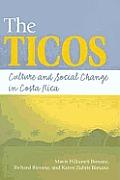 Ticos: Culture & Social Change in Costa Rica