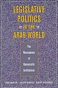 Legislative Politics in Arab World (99 Edition)