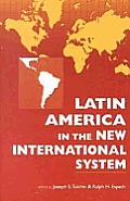 Latin America in the new international system Cover