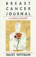Breast Cancer Journal A Century of Petals