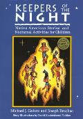 Keepers of the Night Native American Stories & Nocturnal Activities for Children