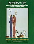 Keepers of Life: Discovering Plants Through American Stories and Earth Activities for Children
