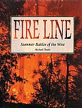 Fire Line The Summer Battles Of The West