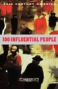 20th Century America 100 Influential People