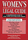 Womens Legal Guide A Comprehensive Guide to Legal Issues Affecting Every Woman
