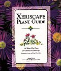Xeriscape Plant Guide 100 Water Wise Plants for Gardens & Landscapes