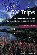 Great Recreational Vehicle Trips A Guide To The Best Recreational Vehicle Trips In
