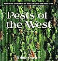 Pests of the West 2nd Edition Prevention & Control for Todays Garden & Small Farm