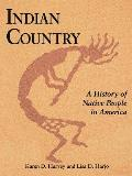 Indian Country: A History of Native People in America (Fulcrum Trade P) Cover