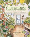 Greenhouse Gardner's Companion : Growing Food and Flowers in Your Greenhouse Or Sunspace (03 Edition)