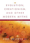 Evolution Creationism & Other Modern Myths A Critical Inquiry