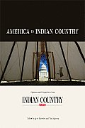 America Is Indian Country: Opinions and Perspectives from Indian Country Today