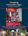 Designing Interpretive Signs Principles in Practice