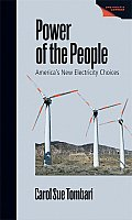 Power of the People: America's New Electricity Choices (08 Edition) Cover