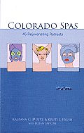 Colorado Spas 45 Rejuvenating Retreats