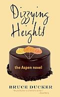 Dizzying Heights: The Aspen Novel