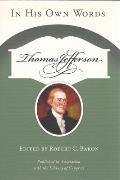 Thomas Jefferson: In His Own Words (Speaker's Corner)