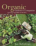 Organic gardener's companion; growing vegetables in the West