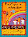 The Eagle and the Rainbow: Timeless Tales from Mexico Cover