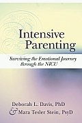 Intensive Parenting: Surviving the Emotional Journey Through the NICU Cover