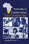 Portraits in Conservation Eastern & Southern Africa