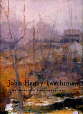 John Henry Twachtman An American Impressionist