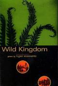 Wild Kingdom: Poems