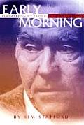 Early Morning Remembering My Father William Stafford