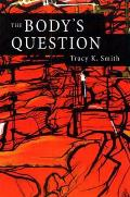The Body's Question: Poems Cover