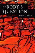 Bodys Question