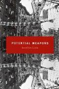 Potential Weapons A Novella & Stories