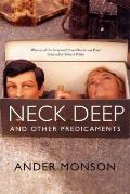 Neck Deep and Other Predicaments: Essays Cover