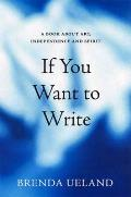 If You Want to Write A Book About Art Independence & Spirit