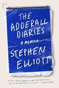 Adderall Diaries A Memoir