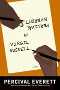 Percival Everett by Virgil Russell A Novel