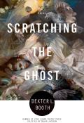 Scratching the Ghost