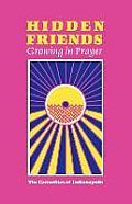 Hidden Friends: Growing in Prayer