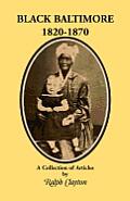 Black Baltimore, 1820-1870