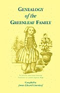 Genealogy of the Greenleaf Family