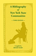 A Bibliography of New York State Communities, Third Edition