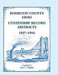 Hamilton County, Ohio Citizenship Record Abstracts, 1837-1916