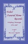Fisher Funeral Home Records Vicksburg, Mississippi 1854-1867