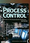 Process Control : a Primer for the Non-specialist and Newcomer (2ND 98 Edition)